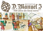 Revisitar D. Manuel I